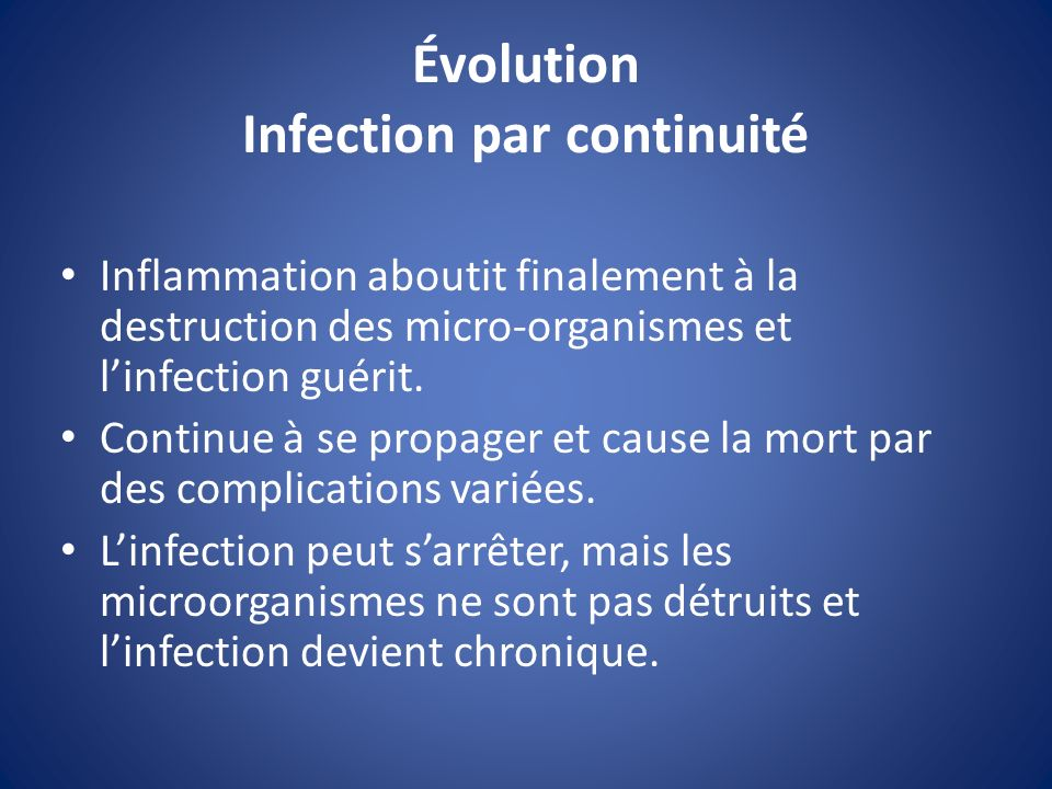 Évolution Infection par continuité