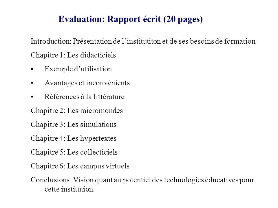 Evaluation: Rapport écrit (20 pages)