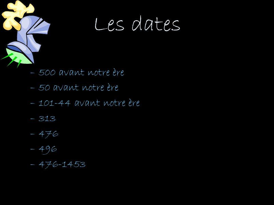 Les dates 500 avant notre ère 50 avant notre ère