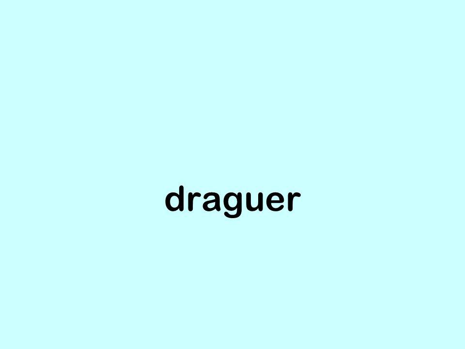 draguer