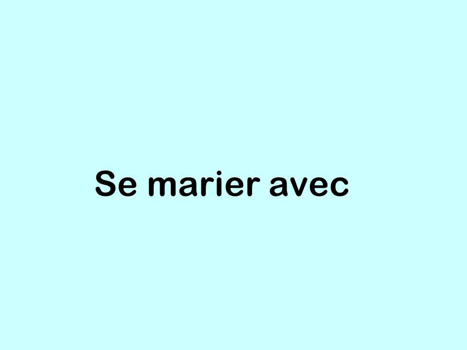 Se marier avec