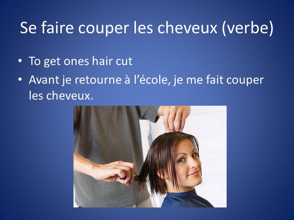 Se faire couper les cheveux (verbe)