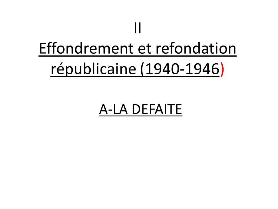 II Effondrement et refondation républicaine (1940-1946)