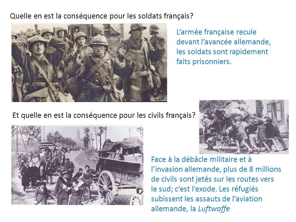 Quelle en est la conséquence pour les soldats français