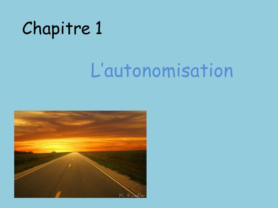 Chapitre 1 L'autonomisation