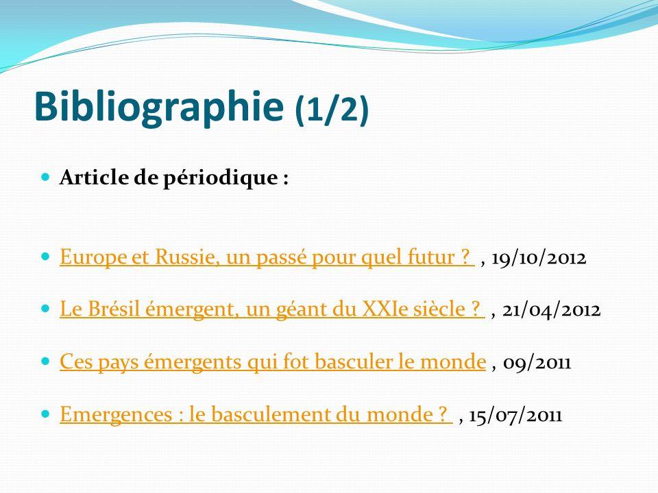 Bibliographie (1/2) Article de périodique :