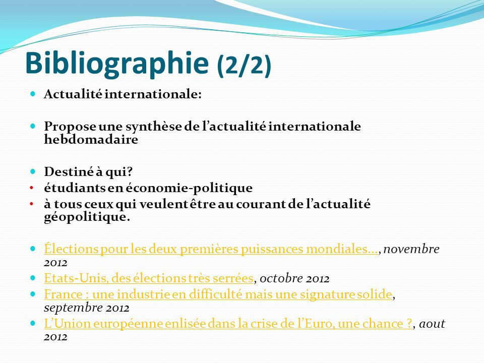 Bibliographie (2/2) Actualité internationale: