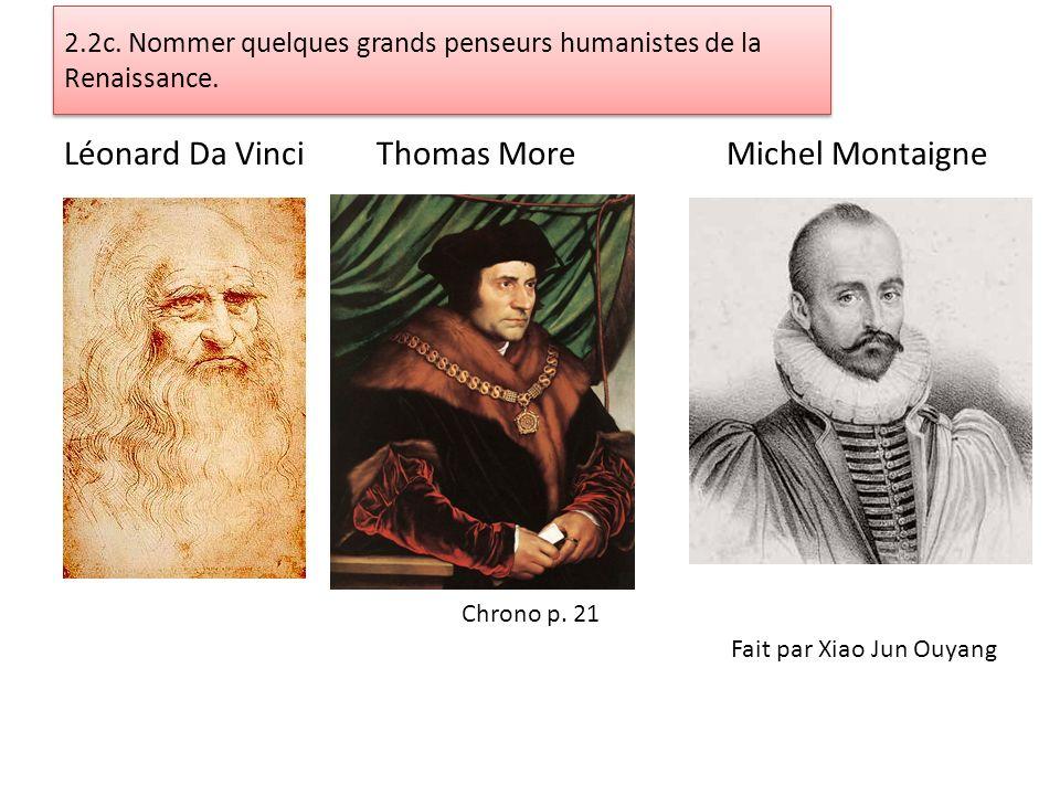 2.2c. Nommer quelques grands penseurs humanistes de la Renaissance.