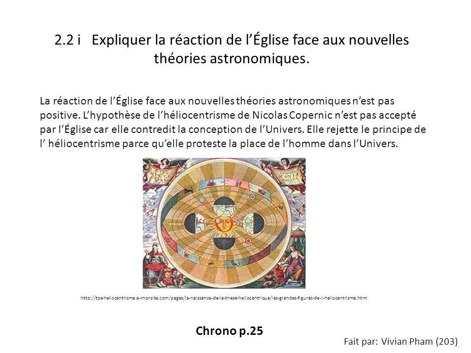 2.2 i Expliquer la réaction de l'Église face aux nouvelles théories astronomiques.
