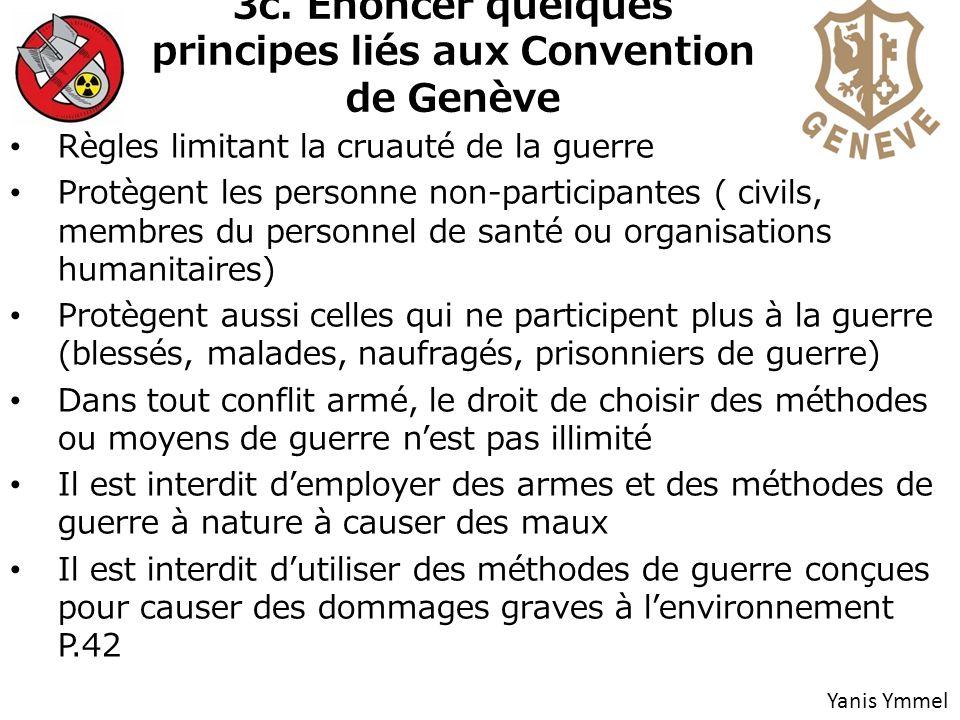 3c. Énoncer quelques principes liés aux Convention de Genève
