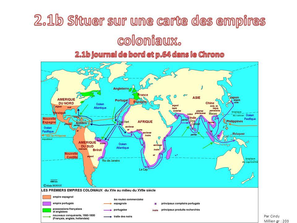2. 1b Situer sur une carte des empires coloniaux. 2