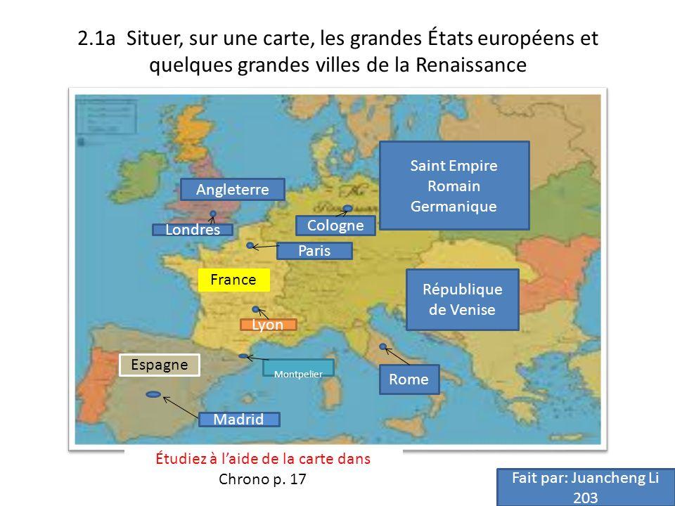 2.1a Situer, sur une carte, les grandes États européens et quelques grandes villes de la Renaissance