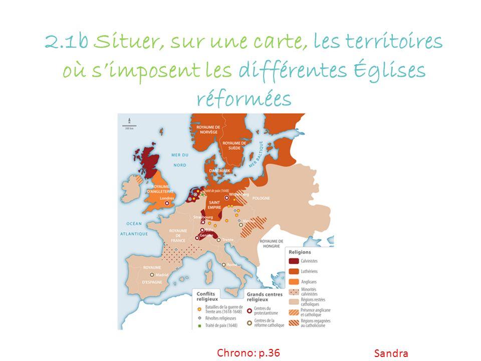 2.1b Situer, sur une carte, les territoires où s'imposent les différentes Églises réformées