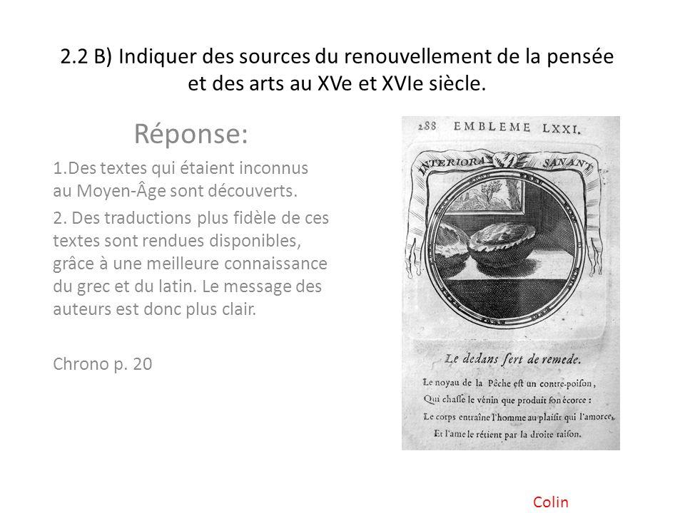 2.2 B) Indiquer des sources du renouvellement de la pensée et des arts au XVe et XVIe siècle.