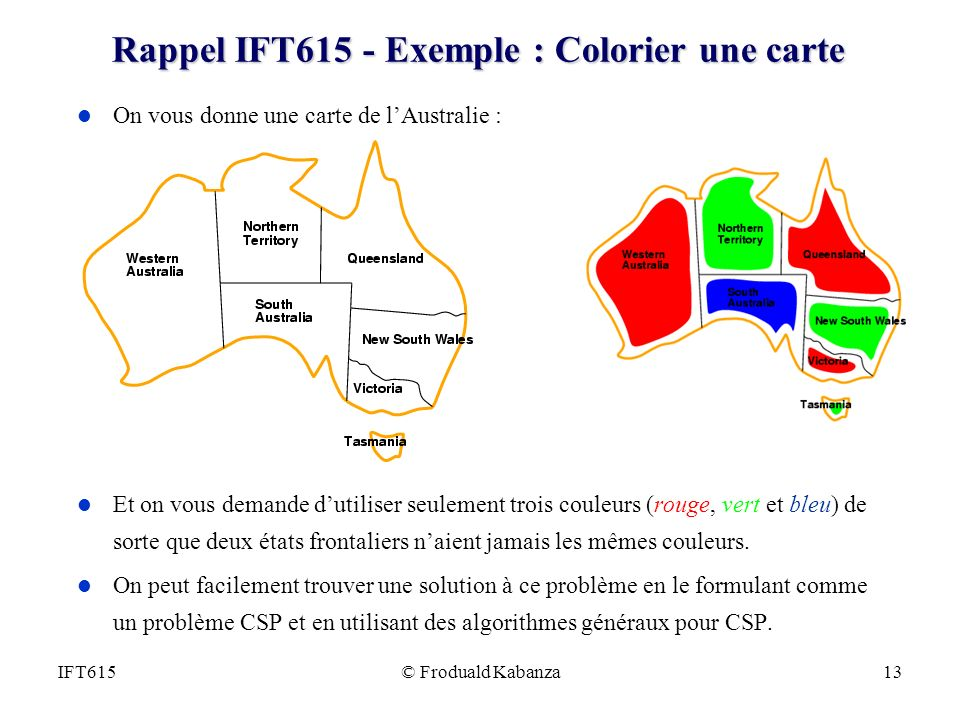 Rappel IFT615 - Exemple : Colorier une carte