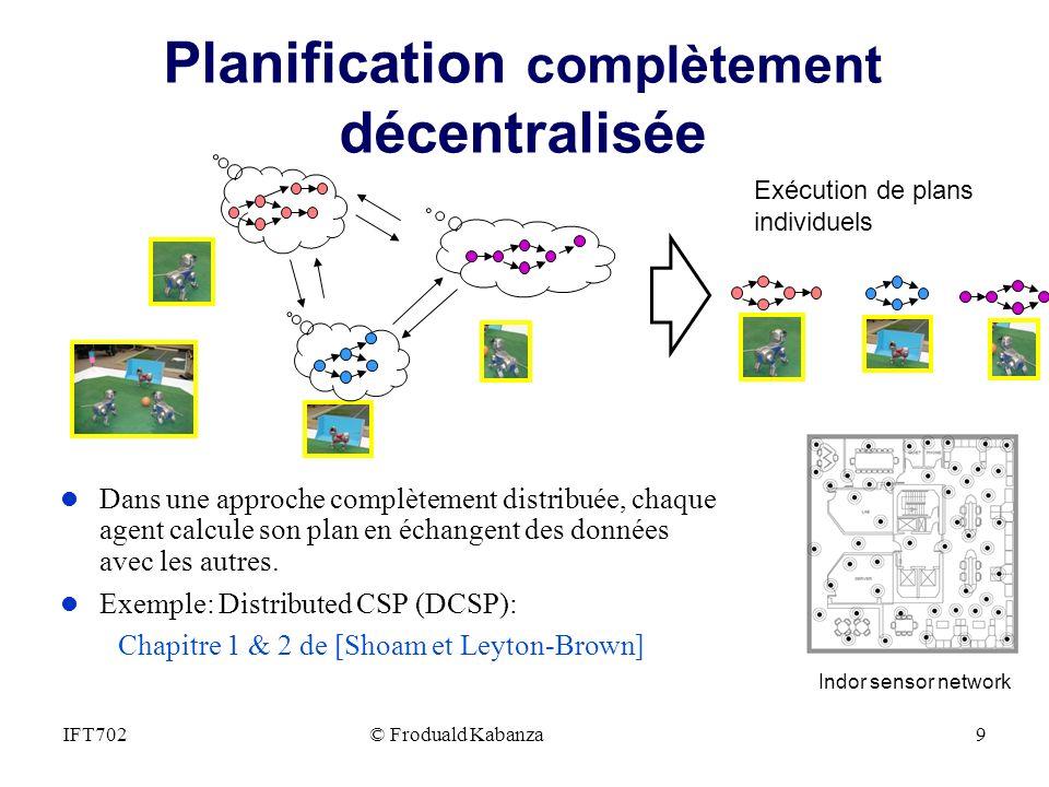 Planification complètement décentralisée
