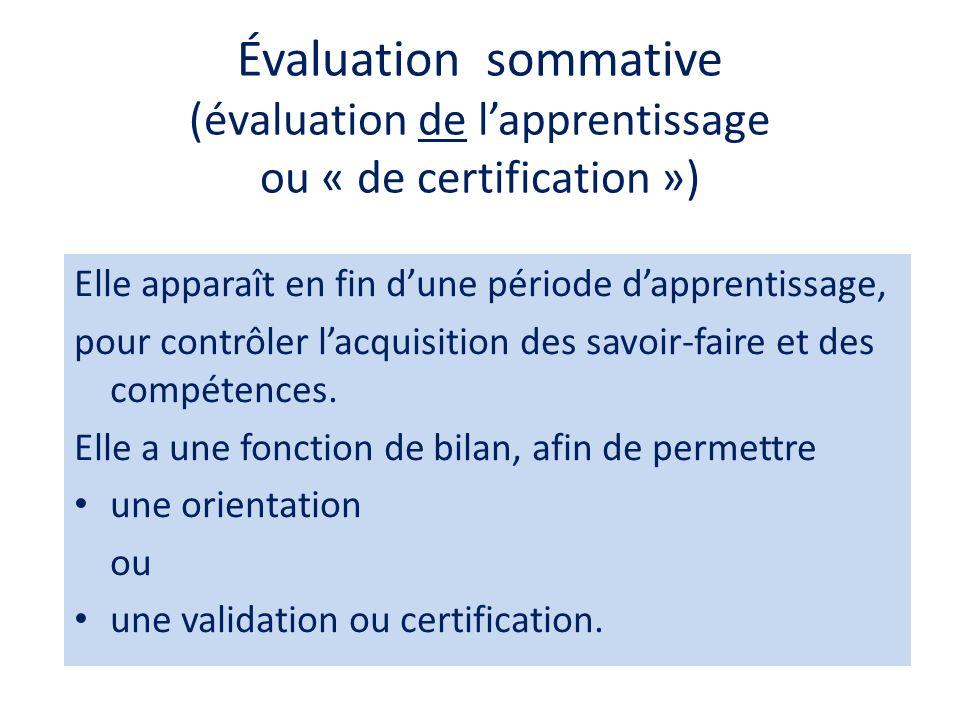 Évaluation sommative (évaluation de l'apprentissage ou « de certification »)