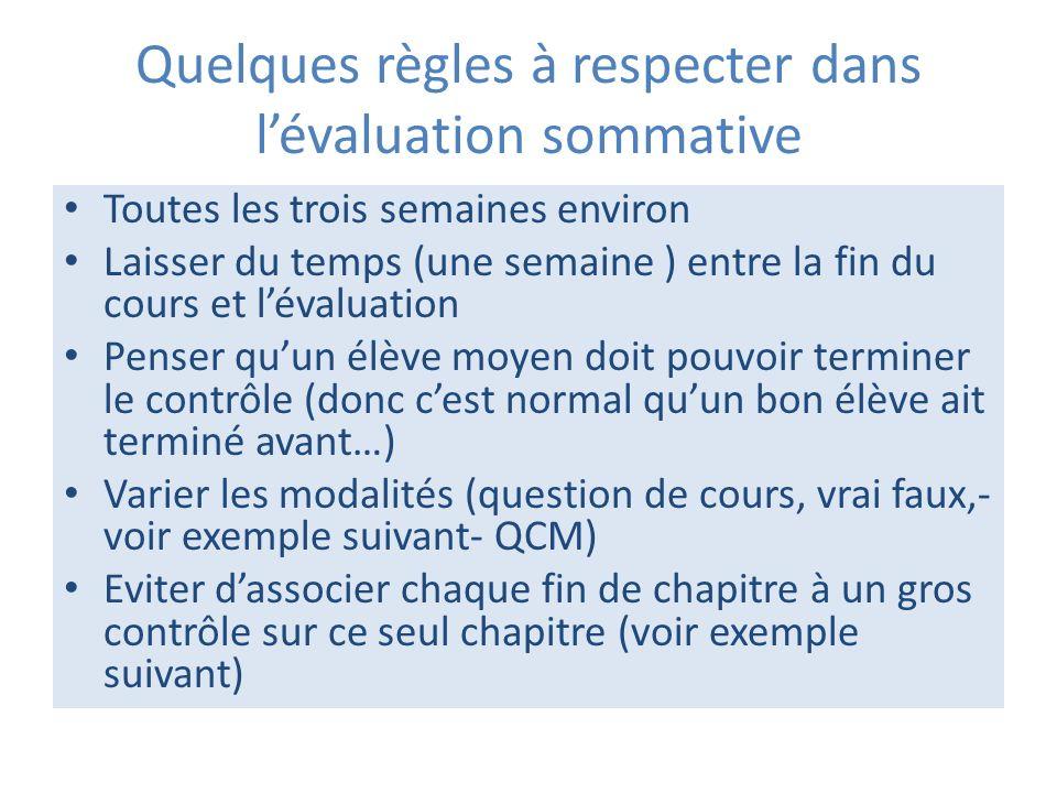 Quelques règles à respecter dans l'évaluation sommative