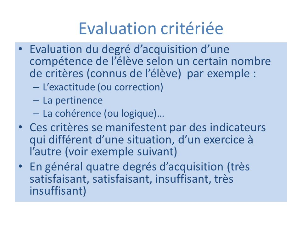 Evaluation critériée