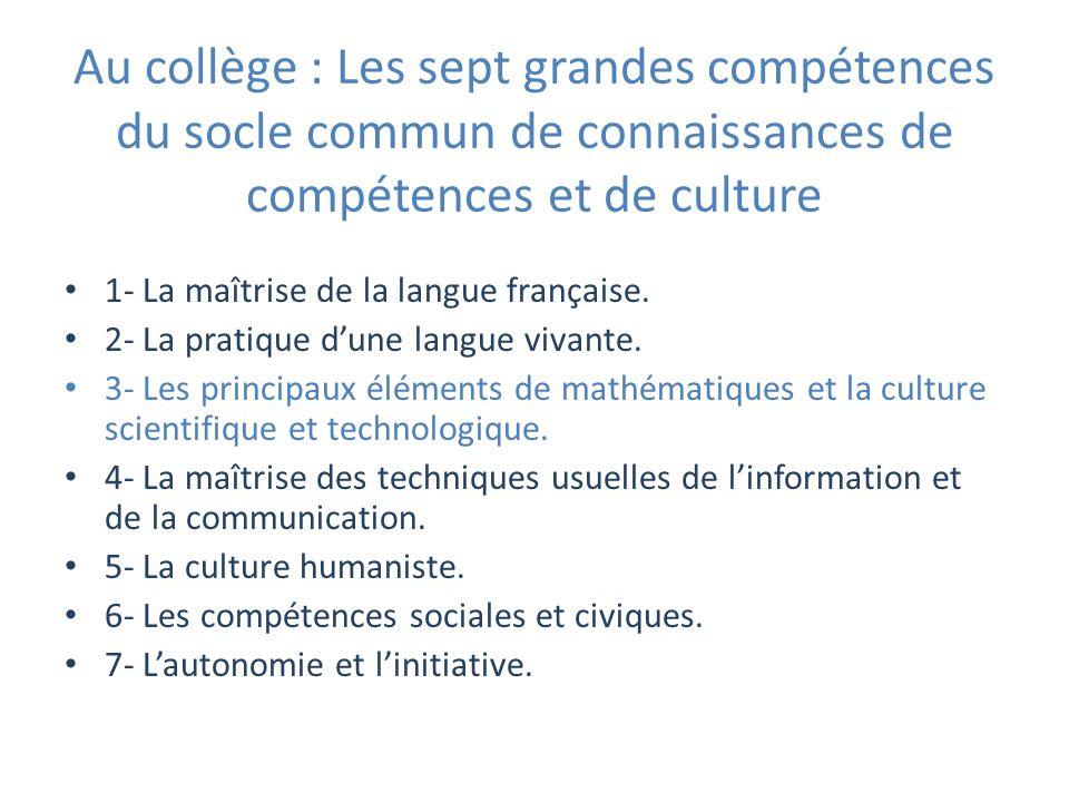 Au collège : Les sept grandes compétences du socle commun de connaissances de compétences et de culture
