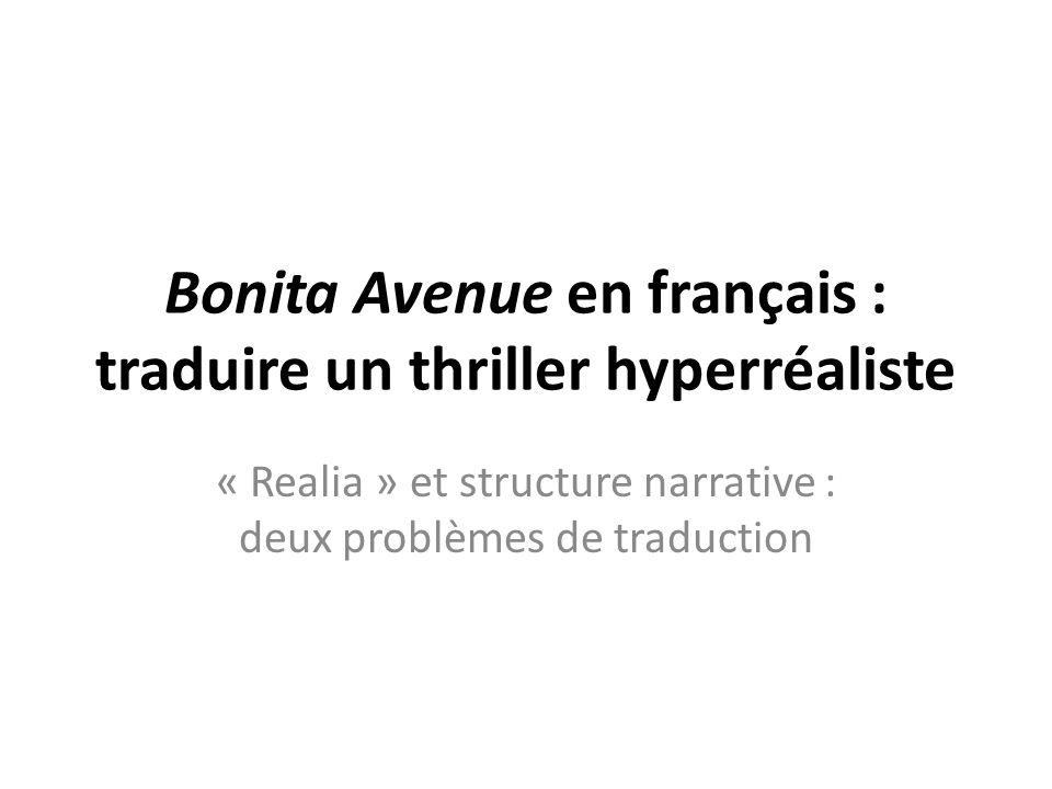 Bonita Avenue en français : traduire un thriller hyperréaliste
