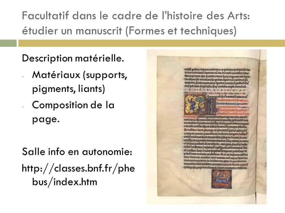 Facultatif dans le cadre de l'histoire des Arts: étudier un manuscrit (Formes et techniques)