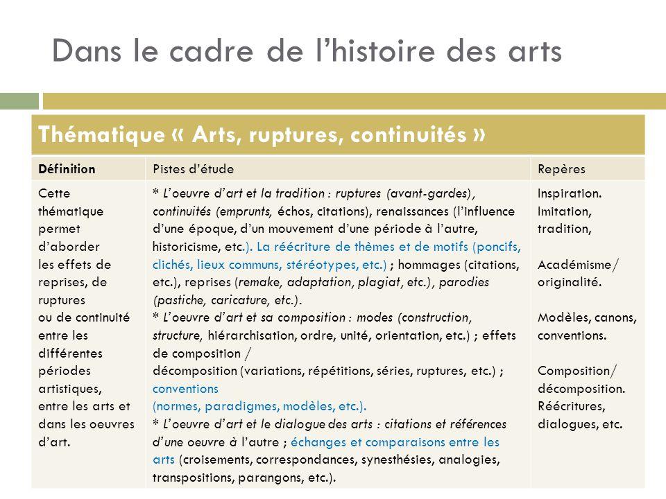 Dans le cadre de l'histoire des arts