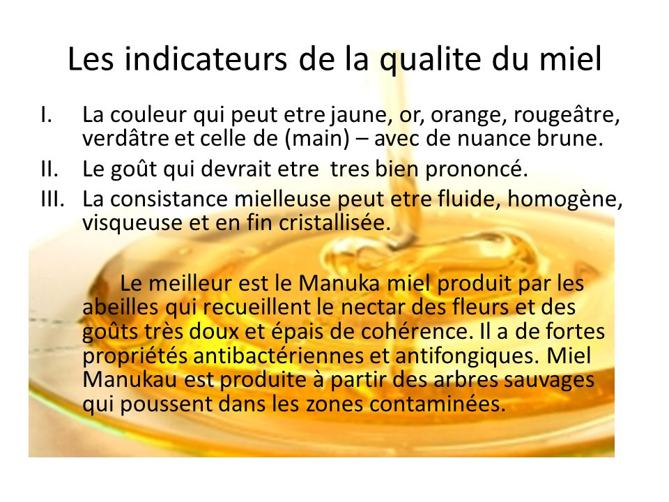Les indicateurs de la qualite du miel