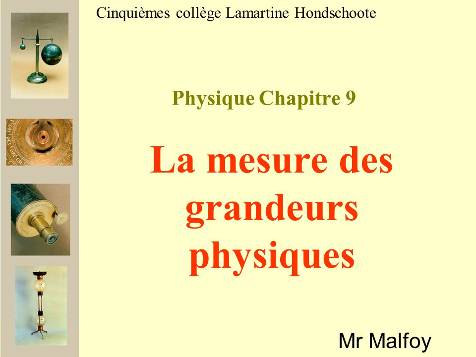 La mesure des grandeurs physiques