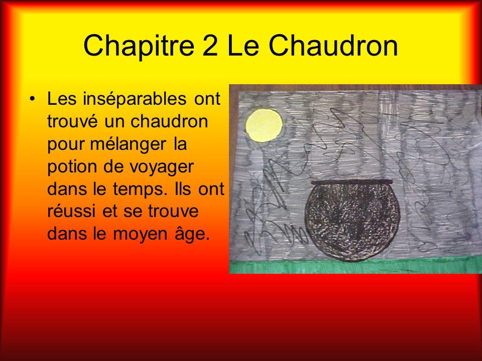 Chapitre 2 Le Chaudron