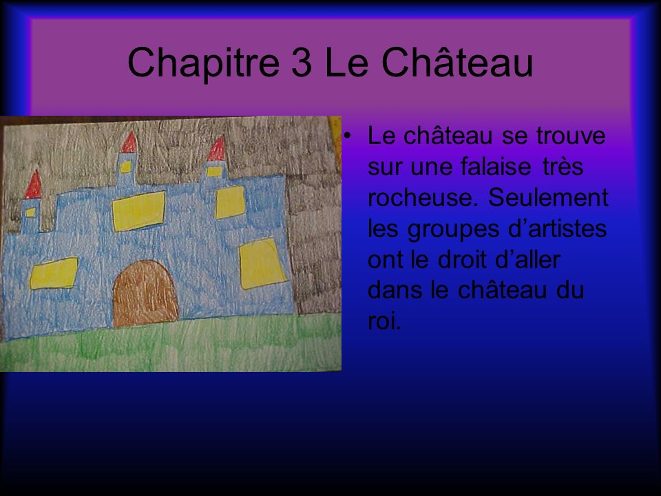 Chapitre 3 Le Château
