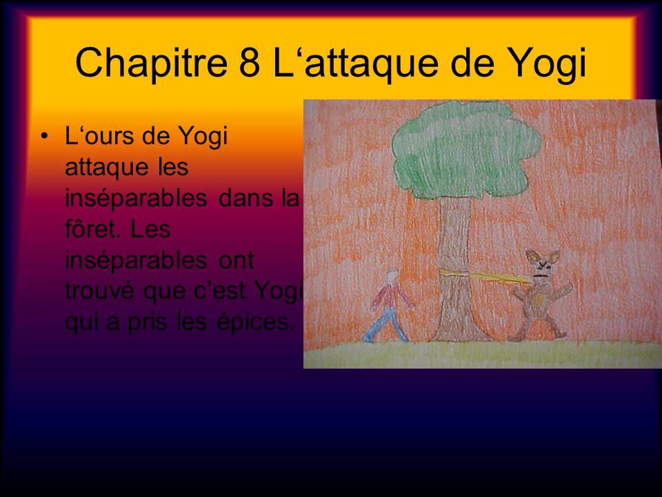 Chapitre 8 L'attaque de Yogi