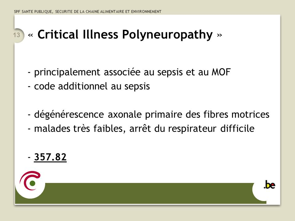 « Critical Illness Polyneuropathy »