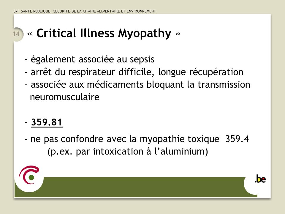 « Critical Illness Myopathy »