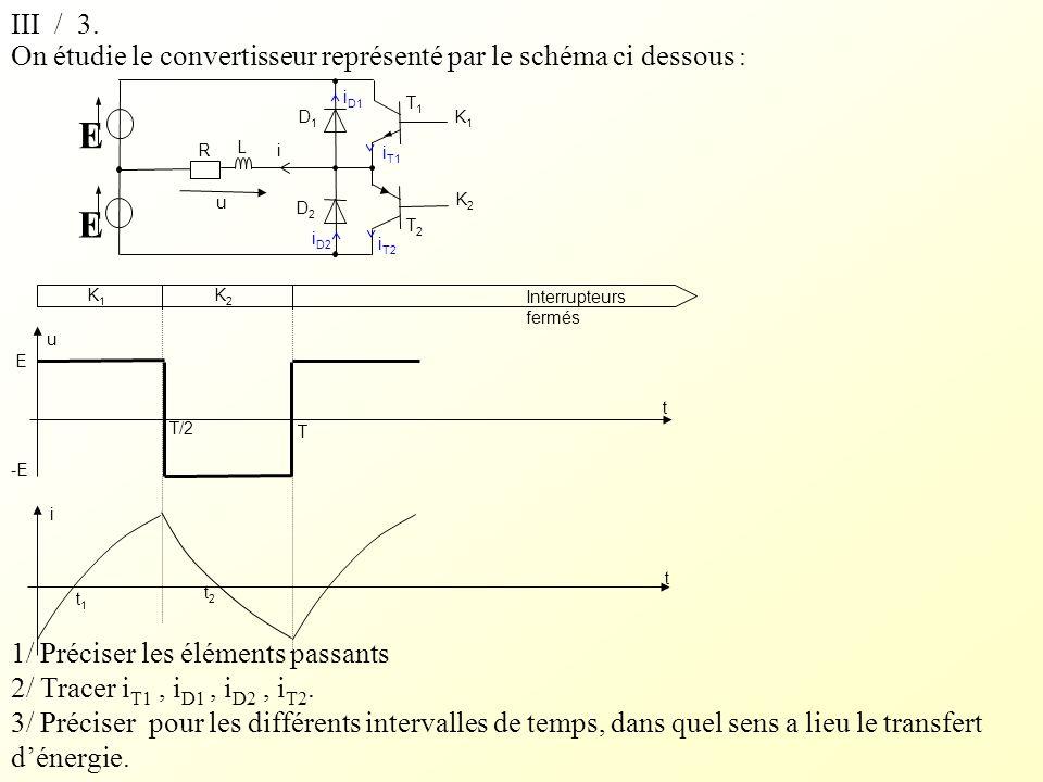 On étudie le convertisseur représenté par le schéma ci dessous : 1/ Préciser les éléments passants.