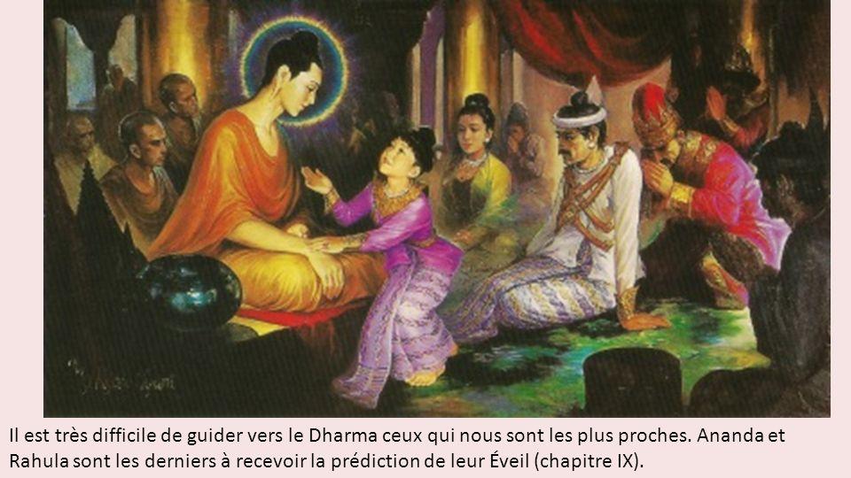 Il est très difficile de guider vers le Dharma ceux qui nous sont les plus proches.