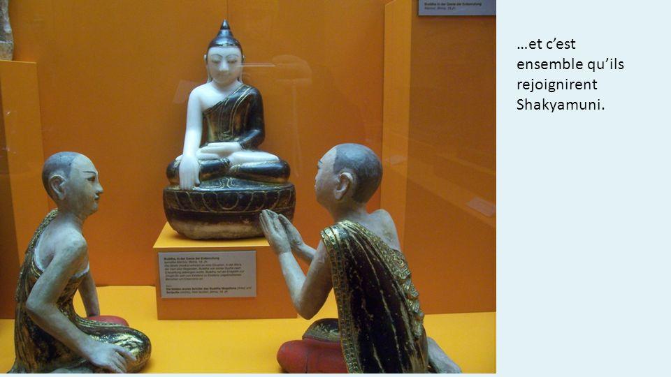 …et c'est ensemble qu'ils rejoignirent Shakyamuni.