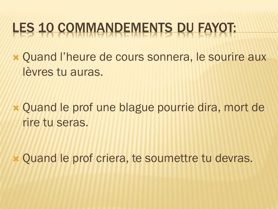 LES 10 COMMANDEMENTS DU FAYOT: