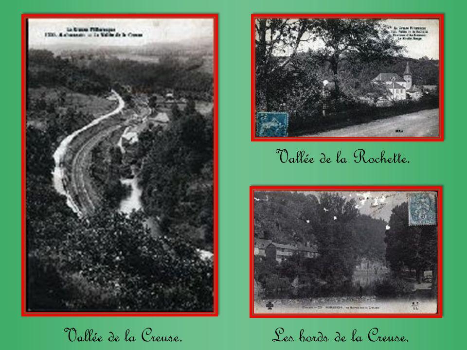 Vallée de la Rochette. Vallée de la Creuse. Les bords de la Creuse.