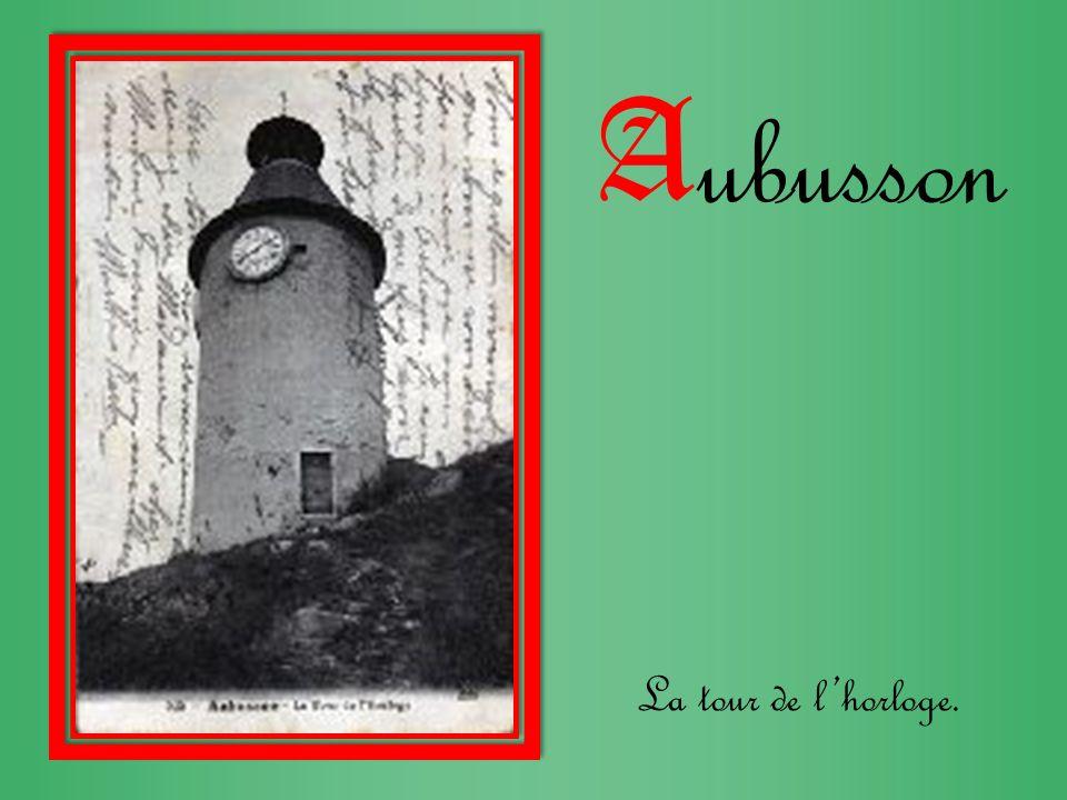 Aubusson La tour de l'horloge.