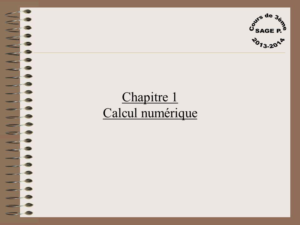 Cours de 3ème SAGE P. 2013-2014 Chapitre 1 Calcul numérique