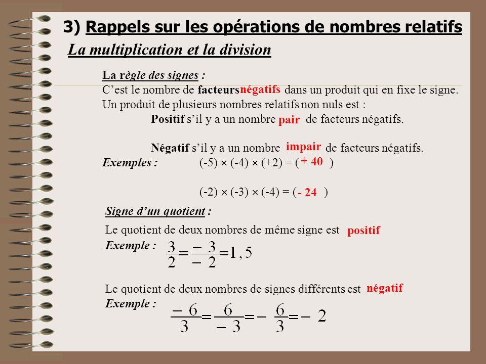 3) Rappels sur les opérations de nombres relatifs