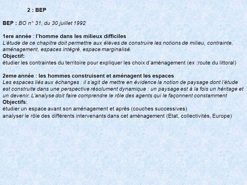 2 : BEP BEP : BO n° 31, du 30 juillet 1992. 1ere année : l'homme dans les milieux difficiles.