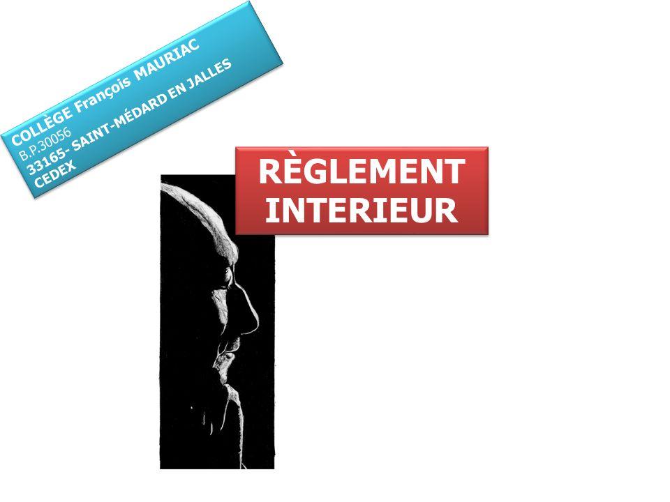 RÈGLEMENT INTERIEUR COLLÈGE François MAURIAC