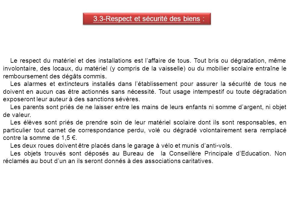 3.3-Respect et sécurité des biens :