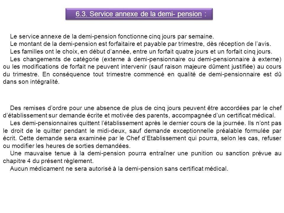 6.3. Service annexe de la demi- pension :