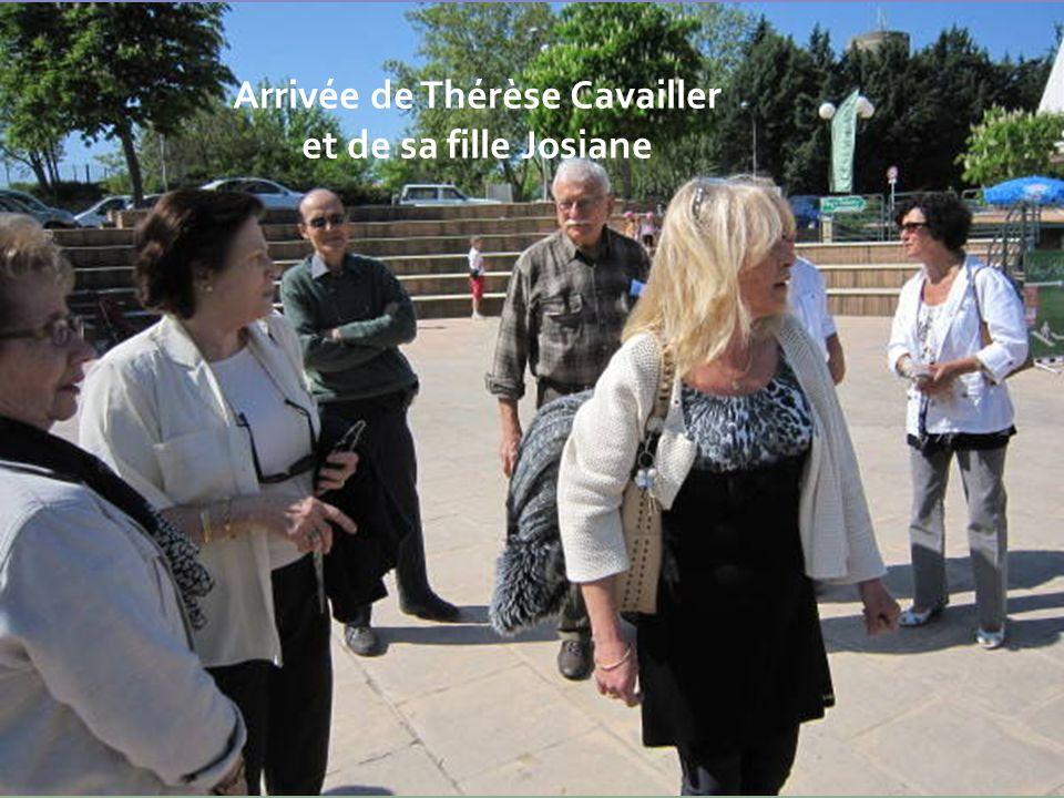 Arrivée de Thérèse Cavailler et de sa fille Josiane