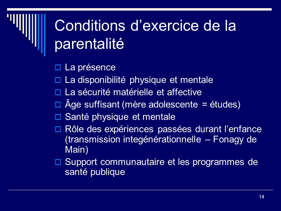Conditions d'exercice de la parentalité