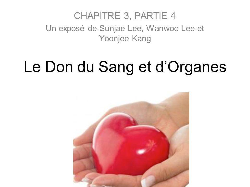 Le Don du Sang et d'Organes