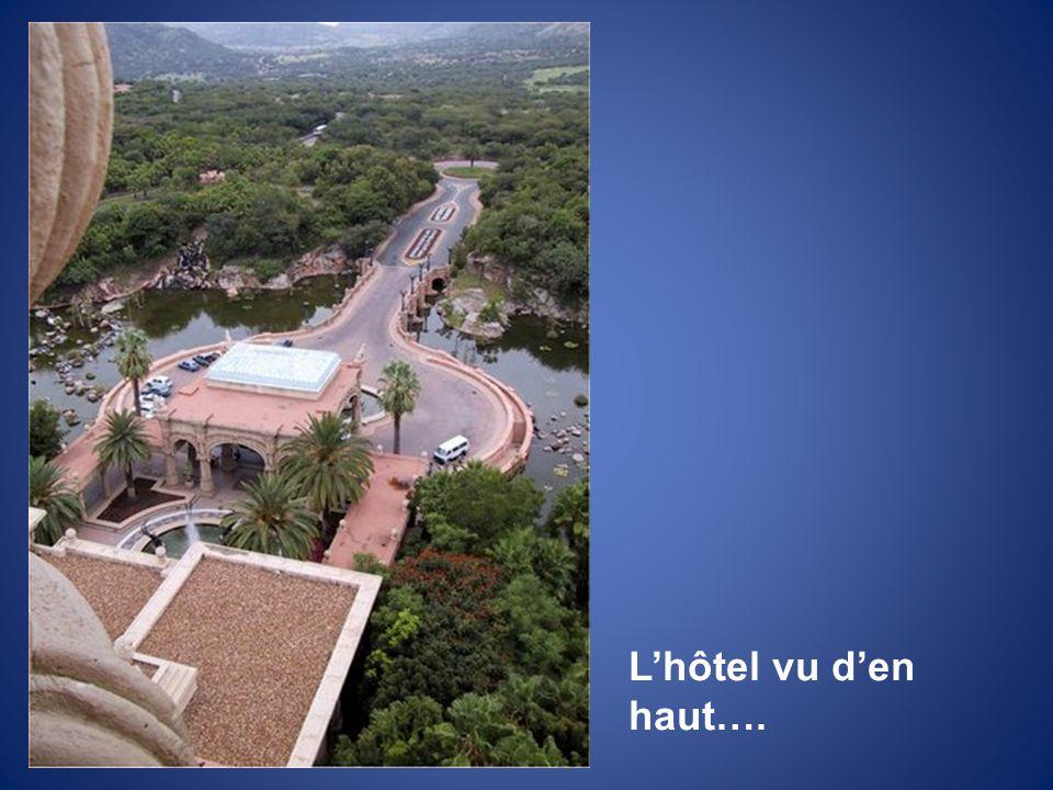 L'hôtel vu d'en haut….